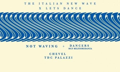 20 gennaio 17 The Italian New Wave x Lets Dance alle Lavanderie a Vapore, Collegno, domani, venerdì 20 gennaio