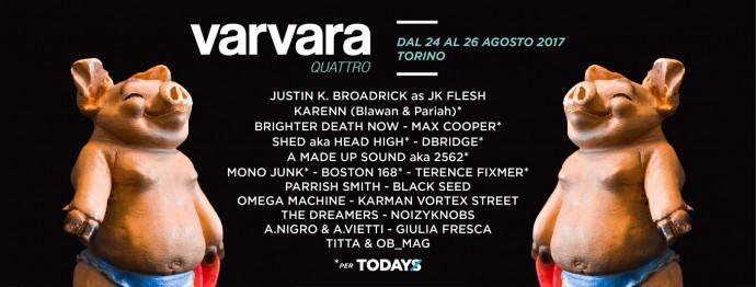 Varvara Festival 24.25.26 agosto 2017 Torino - Tutti i nomi in line up - in collaborazione con ToDays