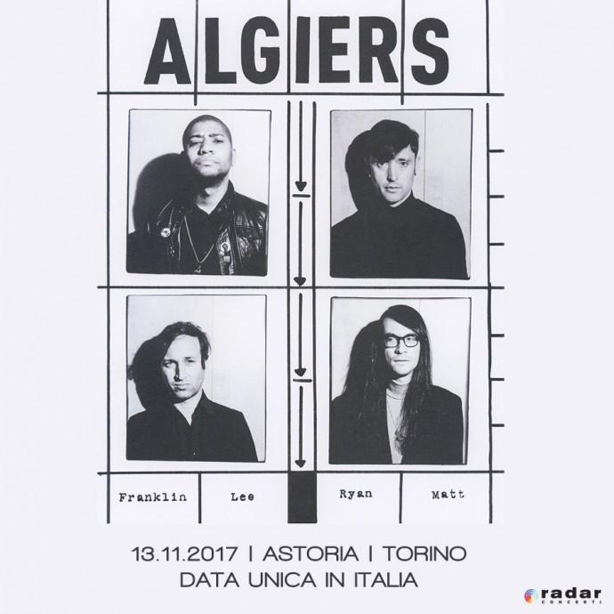 Algiers: tornano in Italia per un'unica data: 13 novembre all'Astoria di Torino - ideo di The underside of Power