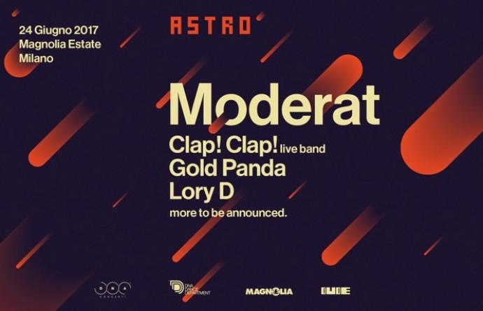 Astro: Moderat, Gold Panda, Clap! Clap!, Lory D e altri a Milano il 24 giugno!