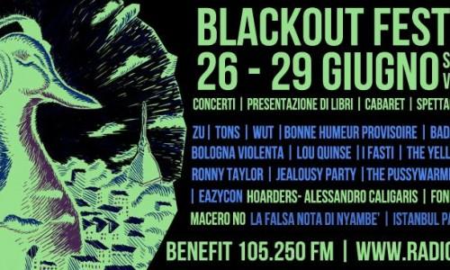 BLACKOUT FEST! dal 26 al 29 giugno 2014 allo Spazio211 di Torino