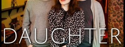 Daughter: nuovo singolo e tre live in italia a settembre