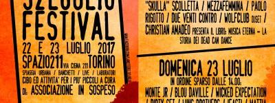 La Notte del 32 Luglio festival, sabato 22 e domenica 23 Spazio 211 - Torino