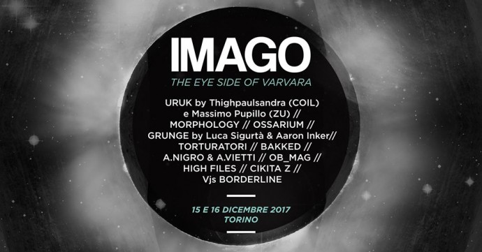 Imago, The Eye Side of Varvara - Video mapping esterno San Pietro in Vincoli - Thigpaulsandra & Massimo Pupillo - Paolo Spaccamonti - Morphology...