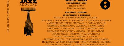 Manca poco a Jazz:Re:Found 2017 festival! A Torino dal 29 novembre al 03 dicembre 2017