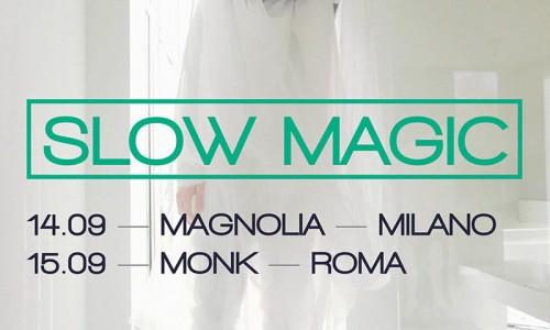 Slow Magic: due date in italia - Video/ascolto di Girls