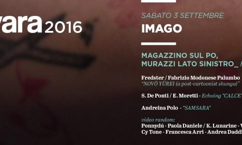 Imago the art side of Varvara: Fredster/Fabrizio Modonese Palumbo - S. De Ponti/E. Moretti - Andreina Polo - a Torino